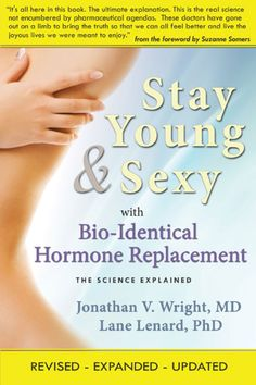 Stay Young & Sexy with Bio-Identical Hormone Replacement (eBook) Swollen Lymph Nodes, Bioidentical Hormones, Suzanne Somers, Hormone Replacement Therapy, Cleveland Clinic, Fountain Of Youth, Under My Skin, Stay Young