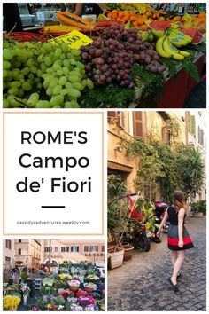 Rome's Campo de Fiori is the perfect place to soak up the Italian life, buy some fruit, and people watch. Blog post here.