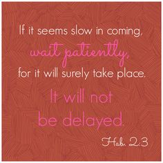 Thoughts on waiting patiently on the Lord during infertility. Waiting On God, Quotes On Waiting, Patiently Waiting, Adoption Quotes, Bible Verses Quotes, Scriptures, Jesus Quotes, Faith Quotes, Believe In Miracles