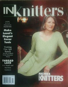 INKnitters knitting magazine Fall 2005 Volume 5 No. 18 + No. 19 2005 (2 past issues Knitting Articles & Patterns, The wool of rare Jacob Sheep, Charity Knitting, Machine Knitters, Thread Lace, Fire Ant Ranch, Knit Louet's Elegant Cover Tunic) by Diane Piwko,http://www.amazon.com/dp/B003B4HUDM/ref=cm_sw_r_pi_dp_mWSetb1D2YMSPZQG $18.95