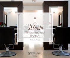 Bloom Where you are Planted.  #MotivationMonday #PersonalityIkon #salon #beauty #hair #skin