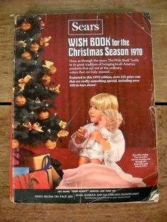 """Sears Wish Book 1970-my poor dad, every night after dinner he would sit with my sister and I to look through the """"toy"""" catalog before Christmas!"""