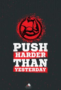Push Harder Than Yesterday Workout and Fitness Sport Motivation Quote. Creative Vector Typography Grunge Banner Concept With Bicep Sign Sport Motivation, Fitness Motivation Quotes, Powerlifting Motivation, Swag Quotes, Sport Quotes, Motivational Quotes Wallpaper, Inspirational Quotes, Gym Quote, Romance