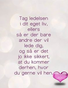 Min mand drner mig for energi Word Puzzles, Word Of The Day, Life Inspiration, Me On A Map, Wise Words, Positive Quotes, Quotations, Best Quotes, Verses
