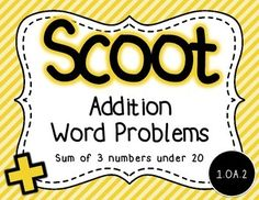Get your students moving around the classroom and talking about math! Practice or review word problems in a fun way by using these cards to play Scoot or for a classroom Scavenger Hunt.   These cards are aligned to the 1st grade common core standard for solving word problems that call for addition of three whole numbers whose sum is less than or equal to 20.  Includes 20 different cards, student recording sheet and answer key.