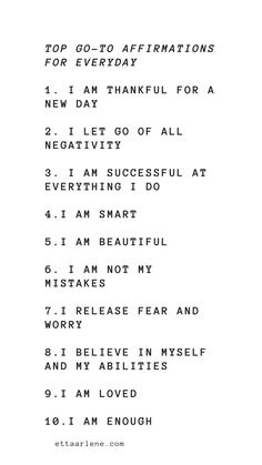 We talk a lot about affirmations. But, this is because they are a big deal. They have the power to change your entire life. Today we wanted to share a list of our favorite go-to daily affirmations. Positive Affirmations Quotes, Self Love Affirmations, Morning Affirmations, Affirmation Quotes, Self Love Quotes, Daily Quotes, Quotes To Live By, Me Quotes, Daily Positive Quotes