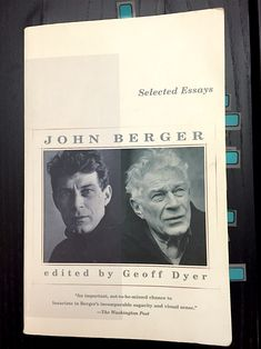 John Berger's Rare Art Criticism  Berger's art criticism succeeds because of its tangibility — it is grounded in human experience, historical events, and the physical artworks.