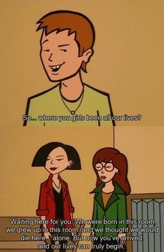 When Daria's trademark sarcasm was used to its full advantage. | 17 Times Cartoons Encouraged You To Be A Feminist