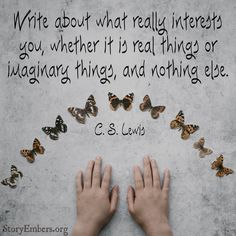 Write About What Interests You