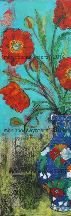 Poppies In A Blue Vase- Original mixed media painting by Maria Pace-Wynters