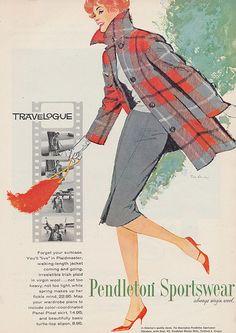 Pendleton Sportswear - this jacket in the Marshall Modern Tartan. 60s And 70s Fashion, Fifties Fashion, Timeless Fashion, Retro Fashion, Vintage Fashion, Women's Fashion, Vintage Advertisements, Vintage Ads, Fashion Illustration Vintage