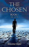Free Kindle Book -   THE CHOSEN : The Youth: Historical Fiction (The Chosen Trilogy Book 1)