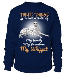 # Three Things With My Whippet Dog .  HOW TO ORDER:1. Select the style and color you want: 2. Click Reserve it now3. Select size and quantity4. Enter shipping and billing information5. Done! Simple as that!TIPS: Buy 2 or more to save shipping cost!This is printable if you purchase only one piece. so dont worry, you will get yours.Guaranteed safe and secure checkout via:Paypal | VISA | MASTERCARD