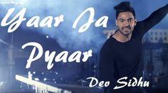 Song - Yaar Ja Pyaar  Singer - Dev Sidhu Feat Beat Minister  Music - Beat…