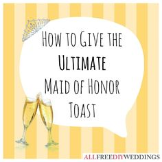 Maid of Honor Speeches: Examples and Tips for Success | AllFreeDIYWeddings.com