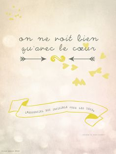 the little prince is one of my all time favorite books! and this quote one of my favorites as well! designed by twiggs designs