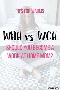 Though the idea of freedom and being home with your children is ideal, being a work at home mom isn't for everyone. There are many things you should