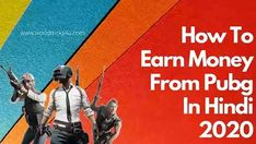 Pubg Se Paise Kaise Kamaye || How To Earn Money From Pubg In Hindi 2020 Tech News, Earn Money, Digital Marketing, Baseball Cards, Movie Posters, Earning Money, Film Poster, Billboard, Film Posters