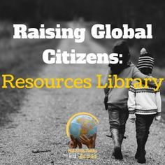 Resources for Raising Global Citizens; Multicultural Kids Blog