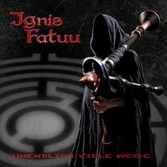 Ignis Fatuu – Unendlich viele Wege | Metalunderground