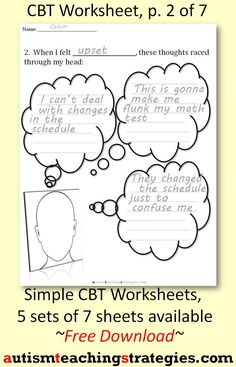 This set of 7 worksheets employs a simple, CBT format to help kids ...