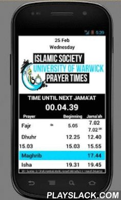 WARWICK ISOC Prayer Times  Android App - playslack.com , Prayer times* for the Islamic Society (ISOC) at the University of Warwick. This app is developed for the students and members of staff at the Warwick University. The intention is to help students and staff to attend prayers on time and to remind of the time of prayers. The ISOC has been catering continuously for the Islamic community at the University of Warwick over the past few decades. The University of Warwick's Islamic Society is…