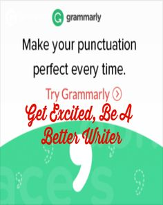 How To Get Excited And Be A Better #Writer - Get Grammarly, Become #Affiliate Mom 'N Daughter Savings
