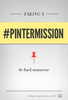 it's time for a #pintermission!
