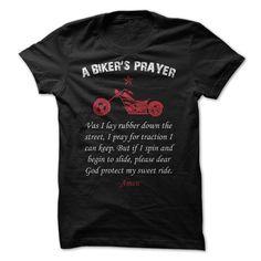 A Bikers Prayer. Check this shirt now: http://www.sunfrogshirts.com/Automotive/A-Bikers-Prayer.html?53507