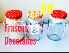 MANUALIDADES: FRASCOS DECORADOS / RECICLA TUS FRASCOS