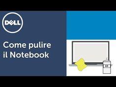 Come pulire il notebook - (video ufficiale supporto Dell) - YouTube