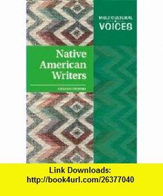 Native American Writers (Multicultural Voices) (9781604133141) Steven Otfinoski , ISBN-10: 1604133147  , ISBN-13: 978-1604133141 ,  , tutorials , pdf , ebook , torrent , downloads , rapidshare , filesonic , hotfile , megaupload , fileserve