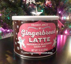 What's Good at Trader Joe's?: Trader Joe's Gingerbread Latte Naturally Flavored Drink Mix Gingerbread Latte, Secret Menu, Trader Joe's, Black Coffee, Mixed Drinks, Just Giving, Milkshake, Cravings, Snacks