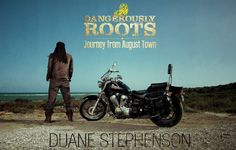 Only 3 days left to the official release of #DangerouslyRoots - Journey from August Town  by #DuaneStephenson.  #magneticenergy1