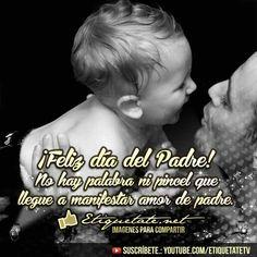 Imagenes con Mensajes por el día del Padre | http://etiquetate.net/imagenes-con-mensajes-por-el-dia-del-padre/