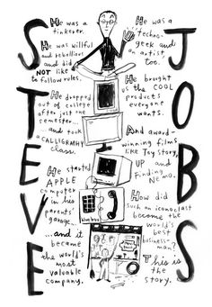 Steve Jobs - A Graphic Biography - Jessie Hartland Commercial Art, Steve Jobs, Jessie, Biography, Illustrators, Illustration Art, Geek Stuff, Education, Words