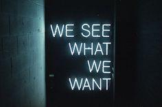 WE SEE