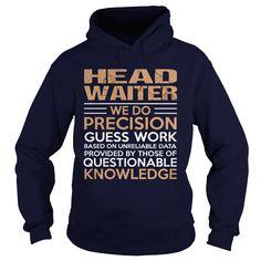 HEAD WAITER T-Shirts, Hoodies. SHOPPING NOW ==►…