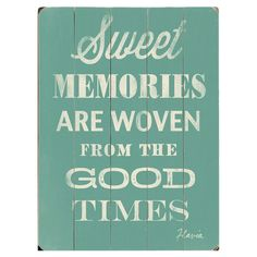 Sweet Memories Wall Art  So my mommys saving them until i am older