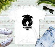 Mastered It / Master Degree Graduation Gift / MBA Degree / Black And Educated Black Girl College Grad Short-Sleeve Unisex T-Shirt Masters Degree Graduation, Graduate Degree, Mba Degree, Graduation Picture Poses, Graduation Photoshoot, Graduation Pictures, Grad Pics, Graduation Shirts, Graduation Outfits