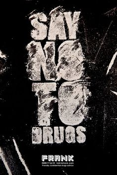 salah satu poster anti narkoba yang keren banget dengan tulisan say no to drugs!