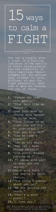 15 Ways to Calm a Fight - How to make and receive Repair Attempts - #staymarried
