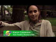 Karyn Calabrese Interview - Raw Food, Health, and Detoxification - YouTube