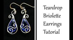How to Make Teardrop Earrings with Pear Briolette - Wire Wrapped Jewelry Tutorial - YouTube