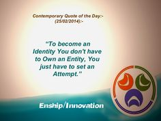 Contemporary Quote of the Day - (25/02/2014):- by Enship/Innovation via slideshare