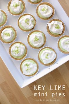 Key Lime mini pies on MADE Everyday.  So easy! So good.