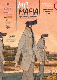 Mc Mafia: mafia, camorra e 'ndrangheta nella storia del fumetto - http://www.afnews.info/wordpress/2015/09/21/mc-mafia-mafia-camorra-e-ndrangheta-nella-storia-del-fumetto/