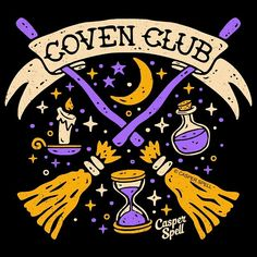 Coven Club Witch Witches Halloween Spooky Cute Magic Magick Spells Potions Brooms Graphic Art Design Illustration Tattoo Apparel Decor by Casper Spell (www.CasperSpell.com)
