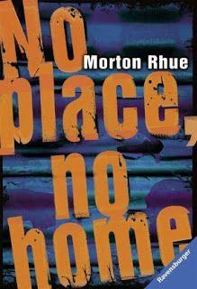 Lesendes Katzenpersonal: [Rezension] Morton Rhue - No Place, no Home