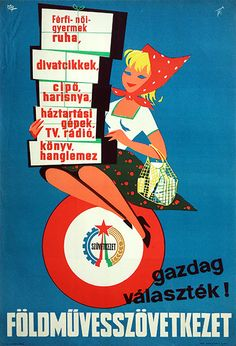 Janos Macskassy - A wide selection is available at the Cooperative Stores, Hungarian poster Illustrations And Posters, Budapest, Vintage Posters, Illustrators, The Selection, Advertising, War, Graphic Design, Poster Vintage